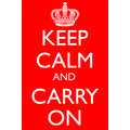 Keep calm and carry on, 12x17 inches