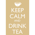 Keep calm and drink tea, 12x16 inches